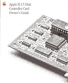 Apple II 3.5 Disk Controller Card Owner's Guide